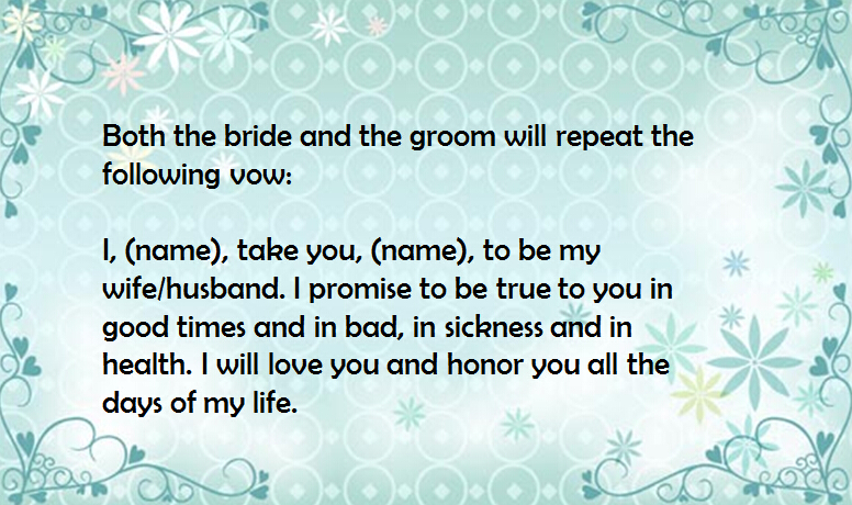 Then You Will Exchange The Traditional Wedding Vows Like Below